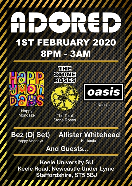 Adored - Total Stone Roses, Noasis, Happy Mondaze, Bez DJ Set & Allister Whitehead (Hacienda)