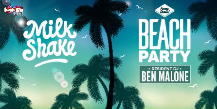 Milkshake - Beach Party!