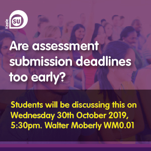 Are assessment submission deadlines too early?