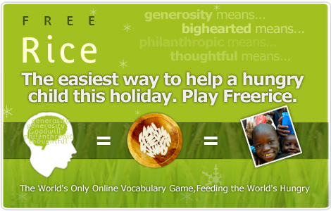 Free Rice - Easiest way to help feed hungry children this holiday
