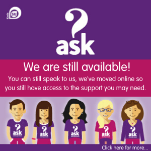 "Purple ASK KeeleSU template that says ""We are still available, You can still speak to us, we've moved online so you still have access to the support you may need""  Click here for more..."