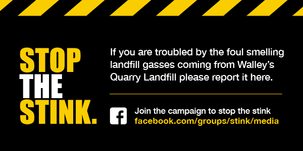 If you are troubled by the foul smelling gases coming from Walleys Quarry landfill please report it here