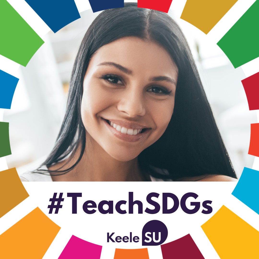 Example Facebook profile picture, featuring the KeeleSU #TeachSDGs frame.